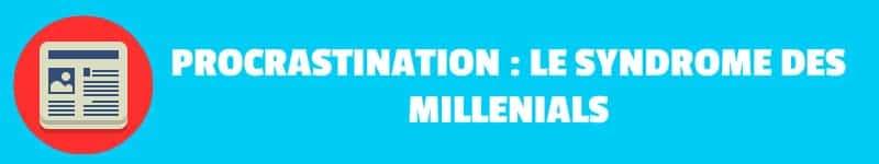 procrastination generation y