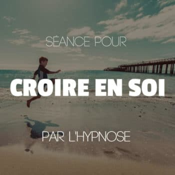 authypnose mp3 croire en soi