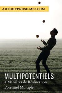 multipotentiels multipotentialité